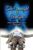 The Weight of Weights