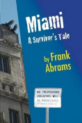 Miami: A Survivor's Tale