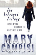 The Betrayed Trilogy