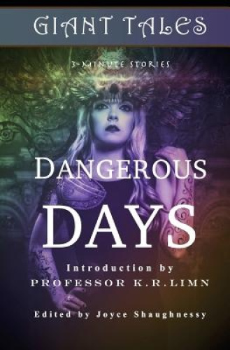 Giant Tales Dangerous Days: Tales of Climate Change & Crowns by H M Schuldt.