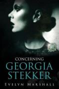 Concerning Georgia Stekker