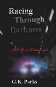 Racing Through Darkness