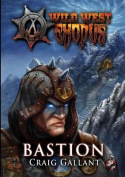 Wild West Exodus: Bastion