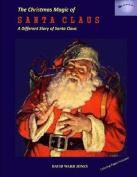 The Christmas Magic of Santa Claus