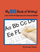My Big Book of Writing!