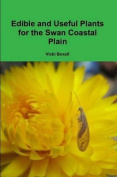 Edible and Useful Plants for the Swan Coastal Plain
