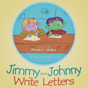Jimmy and Johnny Write Letters