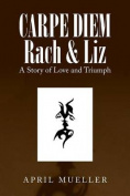 Carpe Diem Rach & Liz