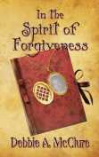 In the Spirit of Forgiveness