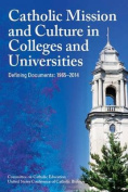 Catholic Mission and Culture in Colleges and Universities