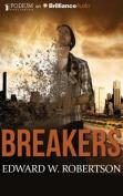 Breakers (Breakers Novels) [Audio]