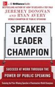Speaker, Leader, Champion [Audio]
