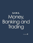 UXL Money, Banking and Trading