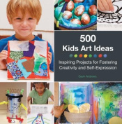 500 Kids Art Ideas