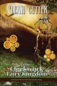 The Clockwork Fairy Kingdom