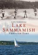 Lake Sammamish Through Time