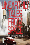 Unearthly Tales from Space