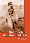 Historias de Un Maestro Tantrico [Spanish]