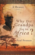 Why Did Grandpa Go to Africa?