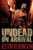Undead on Arrival