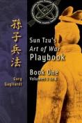 Book One: Sun Tzu's Art of War Playbook