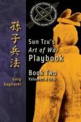 Book Two: Sun Tzu's Art of War Playbook