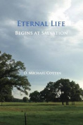 Eternal Life Begins at Salvation