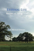 Eternal Life Begins at Salvation