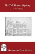 The Tall House Mystery