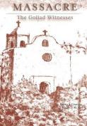 Massacre: The Goliad Witnesses