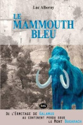 Le Mammouth Bleu [FRE]