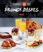 World's 60 Best Brunch Dishes... Period.