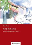 Cafe Du Centre [GER]