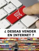 Deseas Vender En Internet ? [Spanish]