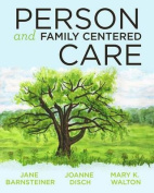 Person and Family Centered Care, 2014 AJN Award Recipient