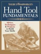 American Woodworker's Hand Tool Fundamentals