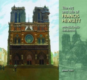 The Art and Life of Francis Hewlett