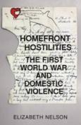 Homefront Hostilities