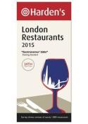Harden's London Restaurants 2015