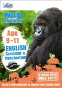 English - Grammar & Punctuation Age 9-11 (Letts Wild About)