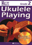Rgt Grade Two Ukulele Playing