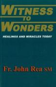 Witness to Wonders