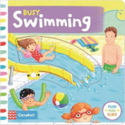 Busy Swimming (Busy Books) [Board book]