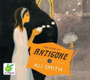 The Story of Antigone [Audio]