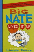 Big Nate Lives It Up
