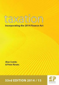 Taxation: Incorporating the 2014 Finance Act
