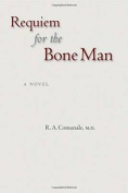 Requiem for the Bone Man