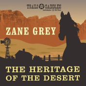 The Heritage of the Desert [Audio]