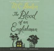 The Blood of an Englishman (Agatha Raisin Mysteries  [Audio]