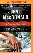 Cinnamon Skin (Travis McGee Mysteries  [Audio]
